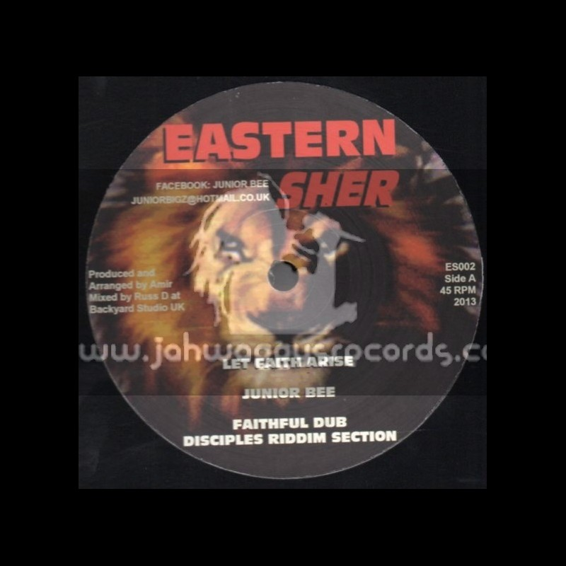 """Eastern Sher-12""""-Let Faith Arise + Love Is Universal / Junior Bee"""