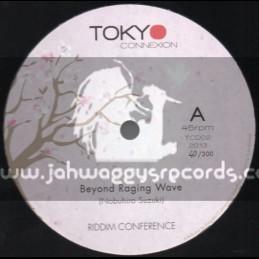 "Tokyo Connexion-12""-Beyond Raging Wave / Riddim Conference (300 Press)"
