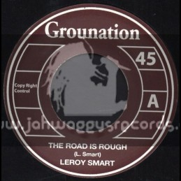 """Grounation-7""""-The Road Is Rough / Leroy Smart"""