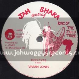 """Jah Shaka Music-12""""-Red Eyes + Got A Light / Vivian Jones"""