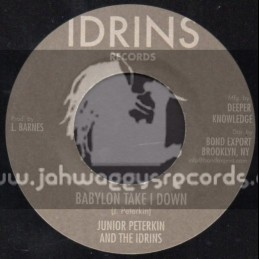 "Idrins Records-7""-Babylon Take I Down / Junior Peterkin & The Idrins"
