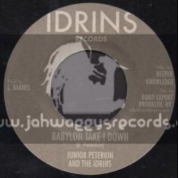 "Idrins Records-7""-Babylon Take I Down / Junior Peterkin & The Idrins"