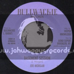 "Bullwackie Records-7""-Basement Session / Joe Morgan"