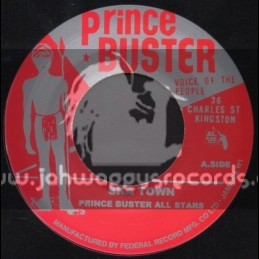 """Prince Buster-7""""-Ska Town + Almost Like Being In Love / Prince Buster All Stars"""