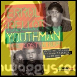 Bristol Archive Records-LP- Youthman - The Lost Album - Errol Bellot