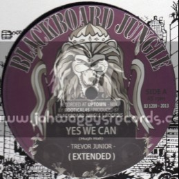 """Blackboard Jungle-12""""-Yes We Can / Trevor Junior + Power To The People / Anthony John"""