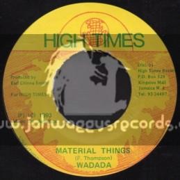 "High Times-7""-Material Things / Wadada"