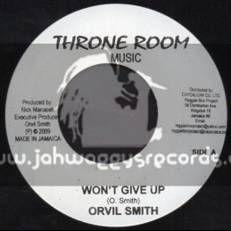 """Throne Room Music-7""""-Wont Give Up / Orvil Smith"""
