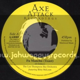 """Axe Attack Recordings-7""""-Fu Manchu (Toast) The Lee Thompson Ska Orchestra Feat. Bitty Mclean"""