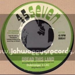 """45Seven-7""""-Dread This Land / Dubmonger & Lxc"""