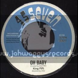 "45Seven-7""-Oh Baby / King Fi Fi"