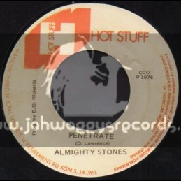 "Hot Stuff-7""-Penetrate / Almighty Stones"