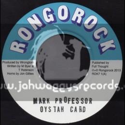 "Rongorock-7""-Oystah Card / Mark Professor"