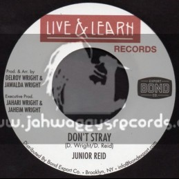 """Live And Learn Records-7""""-Dont Stray / Junior Reid"""