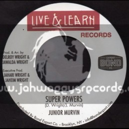 "Live And Learn Records-7""-Super Powers / Junior Murvin"