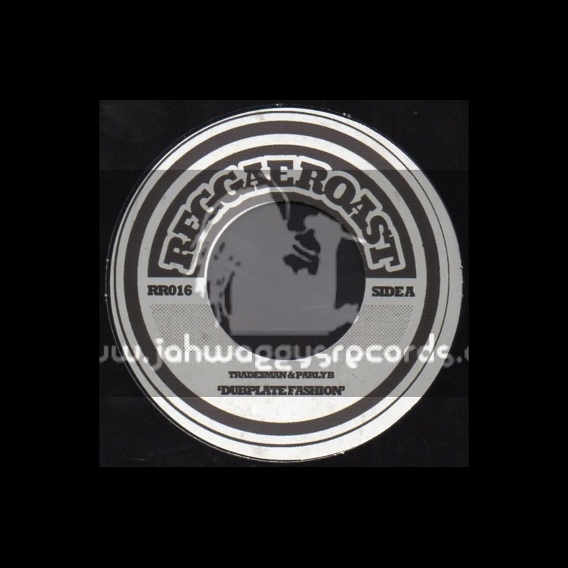 "Reggae Roast-7""-Dubplate Fashion / Tradesman & Parly B"