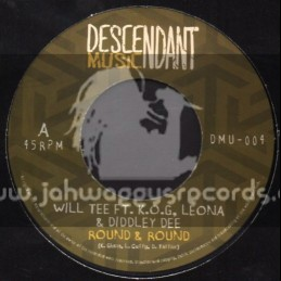 "Descendant Music-7""-Round And Round / K.O.G Leona & Diddley Dee"