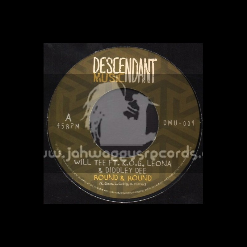 """Descendant Music-7""""-Round And Round / K.O.G Leona & Diddley Dee"""