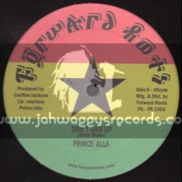 "Forward Roots-10""-Dont Give Up + Old Man River / Prince Alla"