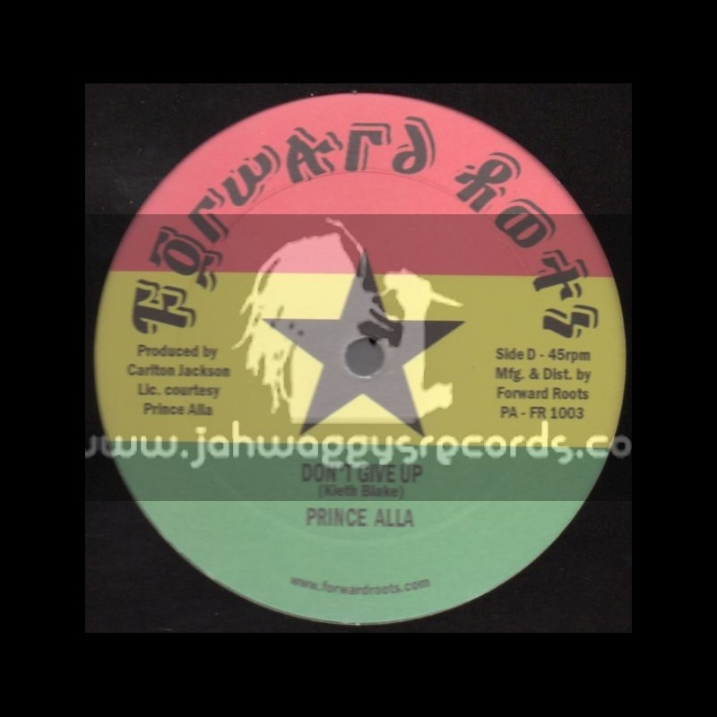 """Forward Roots-10""""-Dont Give Up + Old Man River / Prince Alla"""