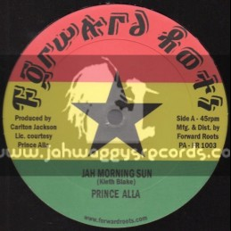 """Forward Roots-10""""-Jah Morning Sun + So Much Soul To Save / Prince Alla"""