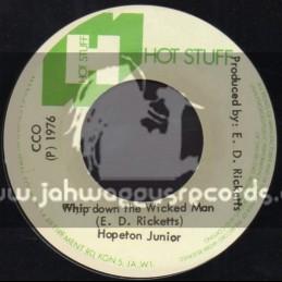 "Hot Stuff-7""-Whip Down The Wicked Man / Hopeton Junior"