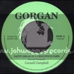 """Gorgan-7""""-Natty Dread In A Greenwich Farm / Cornell Campbell"""