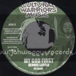 "Cultural Warriors Music-7""-My God First / Dennis Lloyld"