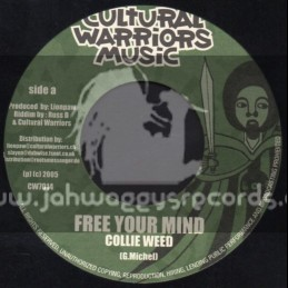 "Cultural Warriors Music-7""-Free Your Mind / Collie Weed"