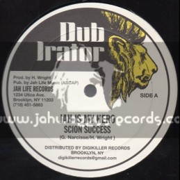 "Dub Irator-12""-Jah Is My Hero / Scion Success + Joyce Gone / Jug Head"
