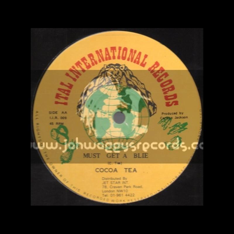 "Ital International Records-12""Must Get A Blie + Roll River Jordan / Cocoa Tea"