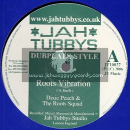 """Jah Tubbys-10""""-Roots Vibration + Got To Be Humble / Dixie Peach"""