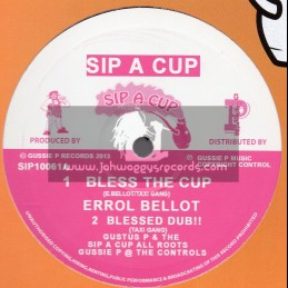 """Sip A Cup Records-10""""-Bless The Cup / Errol Bellot"""