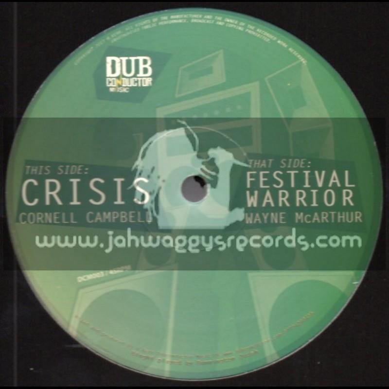"Dub Conductor Music-12""-Test Press- Crisis / Cornell Campbell + Festival Warrior / Wayne McArthur"