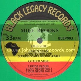 Black Legacy Records-Ep-Protection+Pride Comes Before Fall+Jah Never Fail I/Mike Brooks