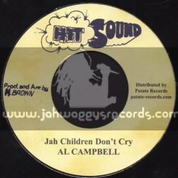 "Hit Sound-7""-Jah Children Dont Cry Al Campbell"
