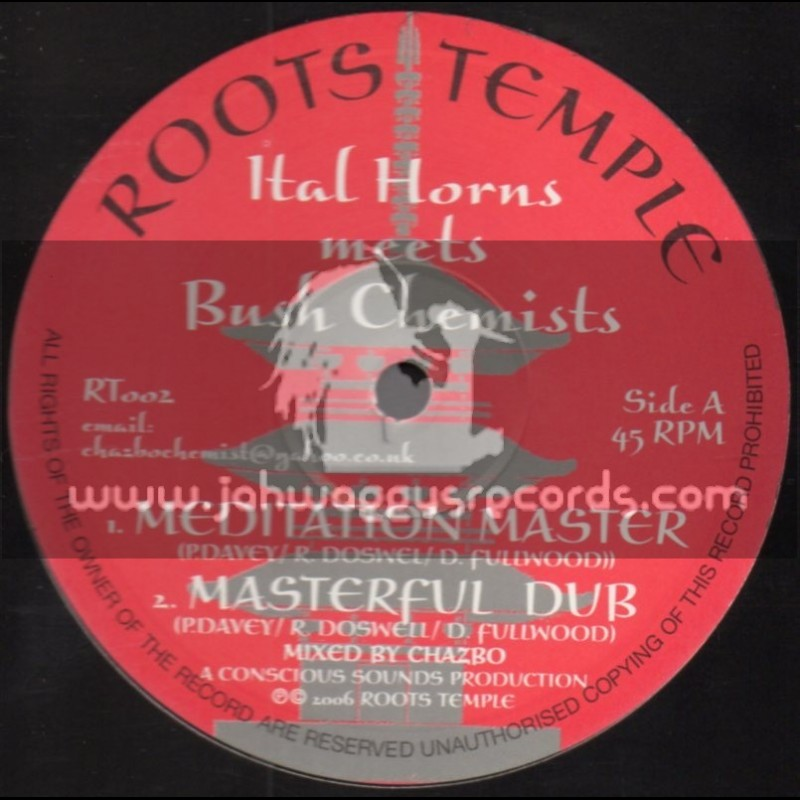 """Roots Temple-10""""-Meditation Master + Melody For Eden / Ital Horns Meets Bush Chemists"""
