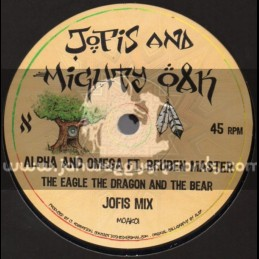"Jofis And Mighty Oak-7""-The Eagle The Dragon And The Bear / Alpha And Omega Ft. Reuben Master (Jofis Mix)"