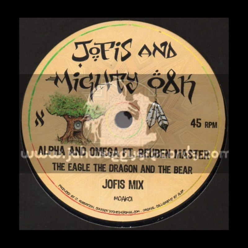 """Jofis And Mighty Oak-7""""-The Eagle The Dragon And The Bear / Alpha And Omega Ft. Reuben Master (Jofis Mix)"""