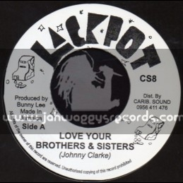 """Jackpot-7""""-Love Your Brothers & Sisters / Johnny Clarke"""