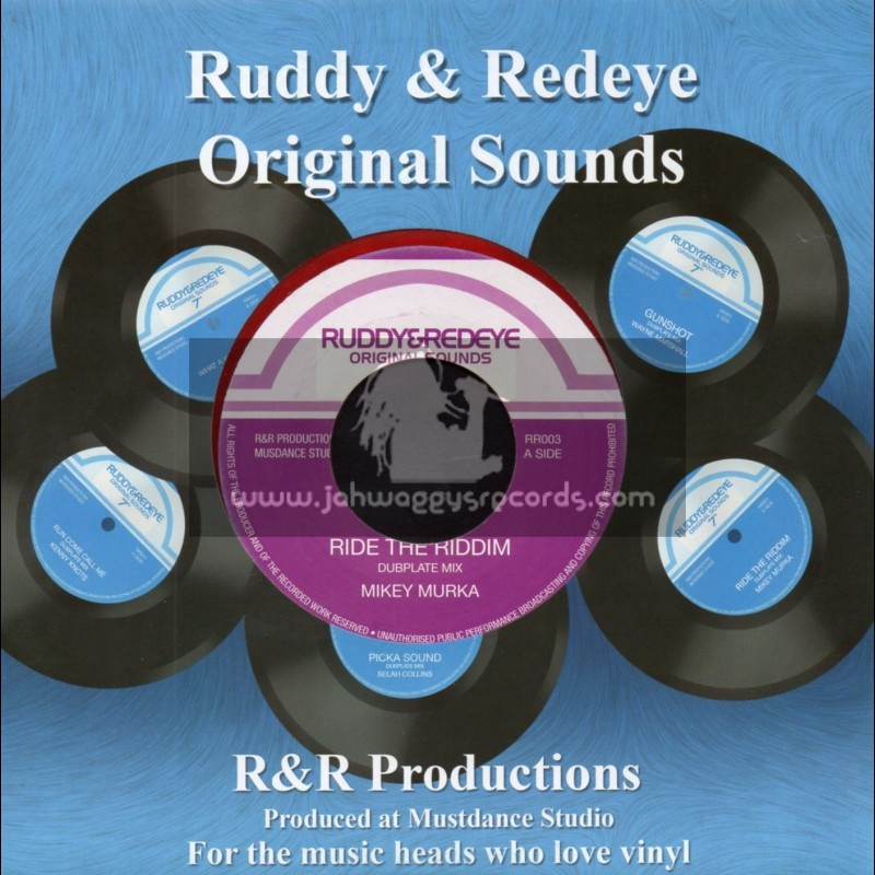 "Ruddy & Redeye-7""-Ride The Riddim / Mikey Murka"