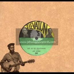 "Elevation-7""-Let Us Do Something / Joe Higgs"