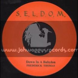 "Seldom-7""-Down In A Babylon / Frederick Thomas"