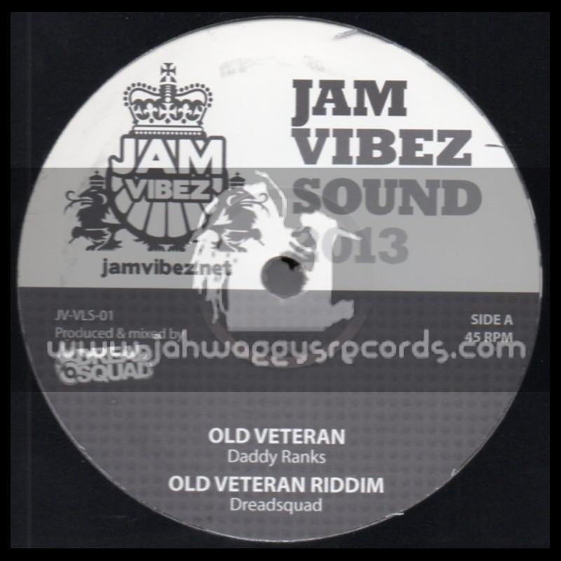 "Jam Vibes Sound-12""-Old Veteran / Daddy Ranks"