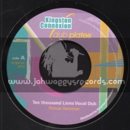 "Kingston Connexion Dub Plates-8""-Ten Thousand Lions Vocal Dub / Prince Hammer"