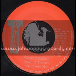 "Talent-7""-False Rumour / Two Rasta Man (Stone & Stewart)"