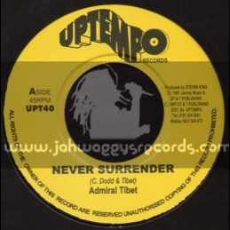 """Up Tempo-7""""-Never Surrender / Admiral Tibet"""