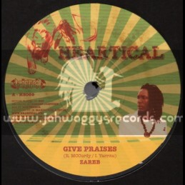 "Heartical-7""-Give Praises / Zareb + Words Of Reality / Papa Kojak"