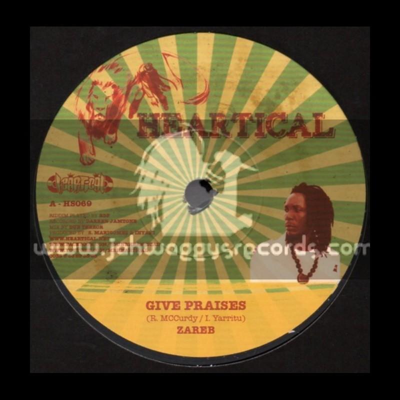 "Heartical-7""-Give Praises / Zareb + Words Of Reality / Papa Kojak"