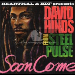 "Heartical-7""-Soon Come / David Hinds (Steel Pulse)"